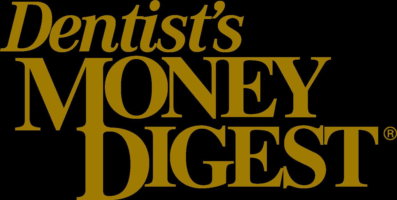 Dentist's Money Digest